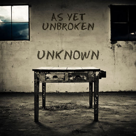 As Yet Unbroken UNKNOWN